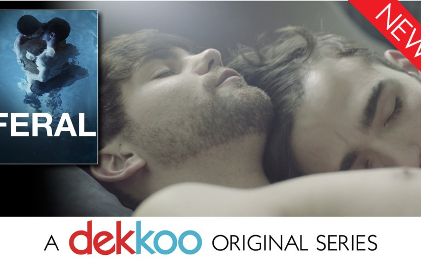 Feral, a Dekkoo-original series, is available NOW!