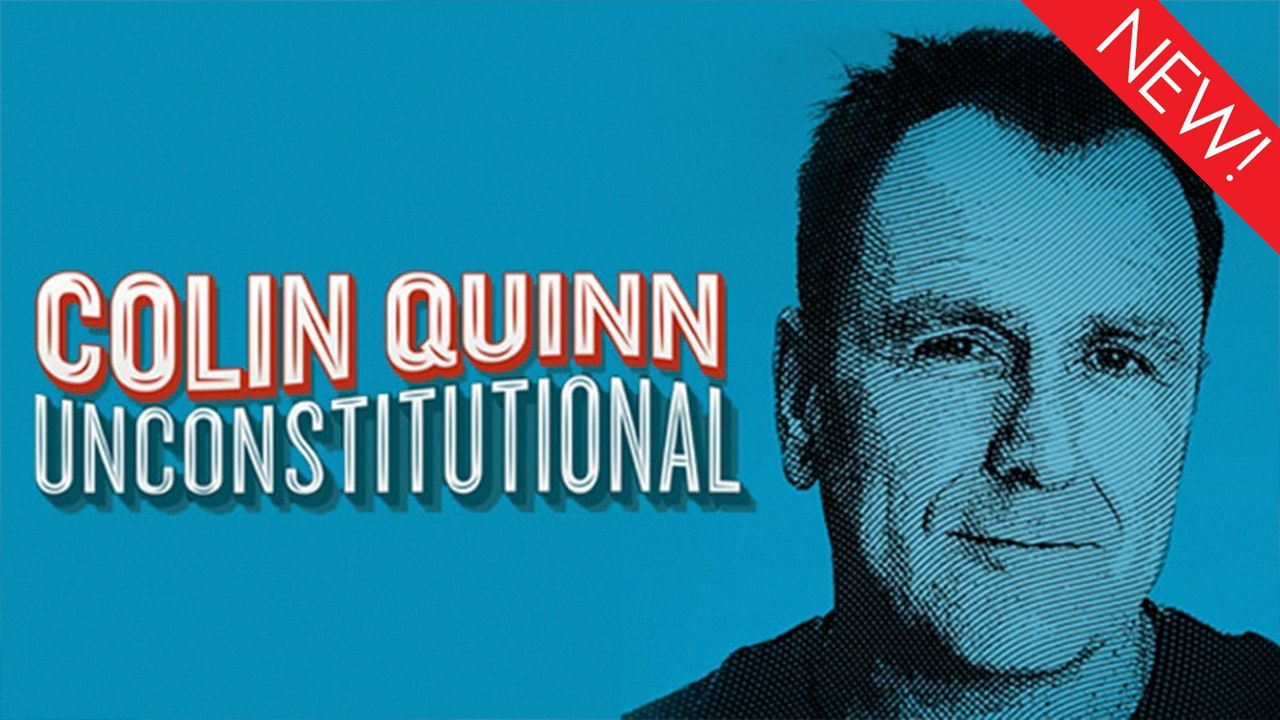 This is the art for Colin Quinn: Unconstitutional