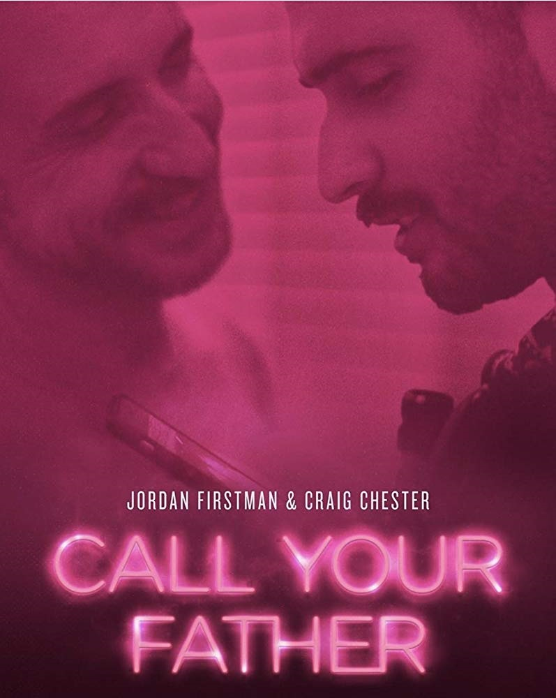 Craig Chester and Jordan Firstman in the Poster for Call Your Father