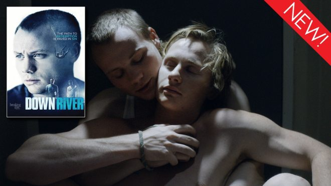 The gay film 'Downriver' is available to stream on Dekkoo
