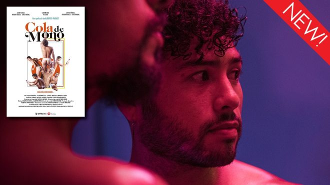 The gay film Cola De Mono is now available to stream on Dekkoo.com