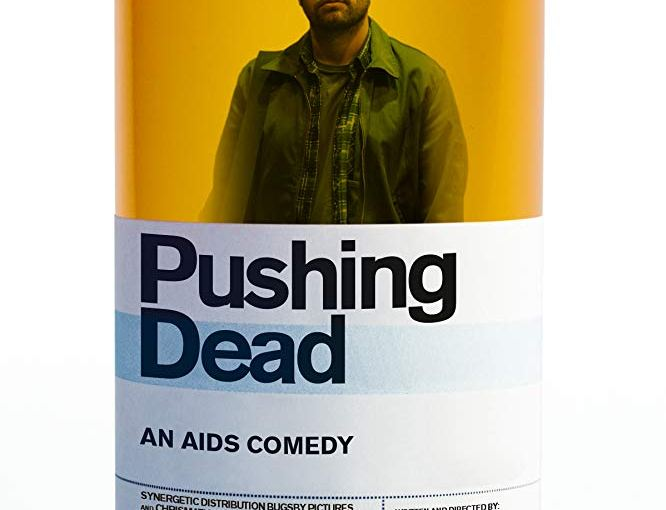 Pushing Dead finds genuine humor in a deadly serious subject