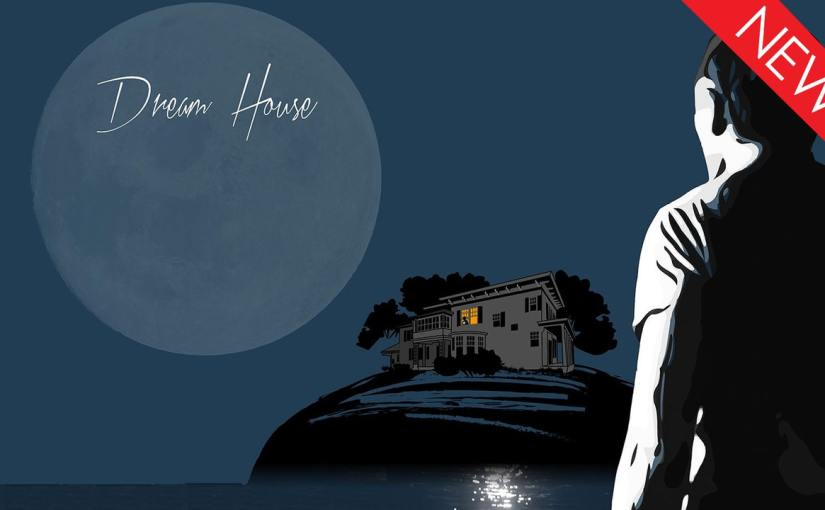 Dream House tells a delayed-coming-of-age story about becoming one's true self