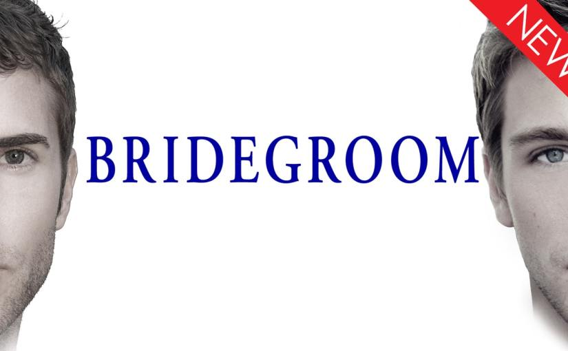 Now Available: Bridegroom
