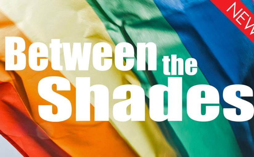 A thoughtful LGBTQI doc takes a look at what lies Between the Shades