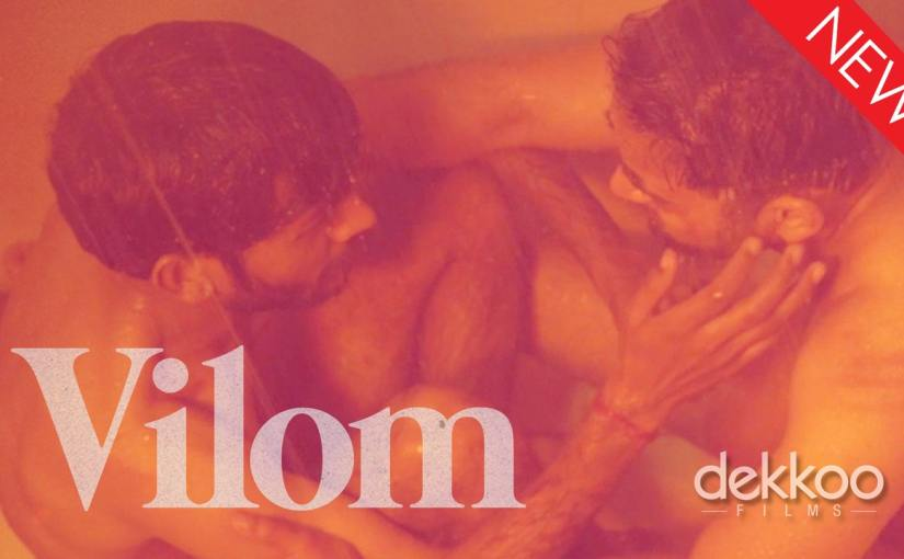 New Dekkoo-Original Film: Vilom