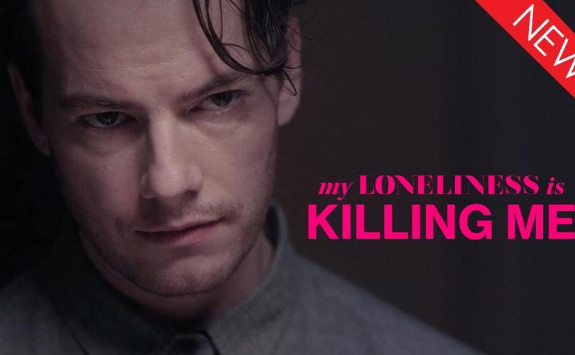 Short Film Spotlight: My Loneliness is KillingMe