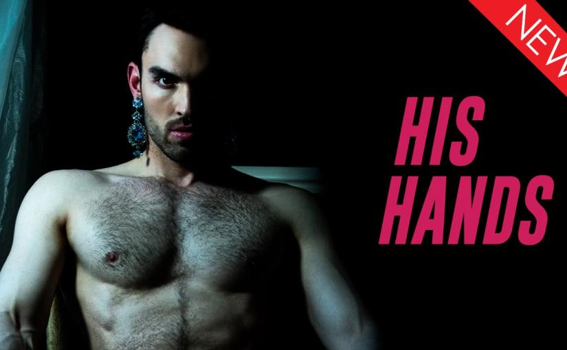 Short Film Spotlight: His Hands