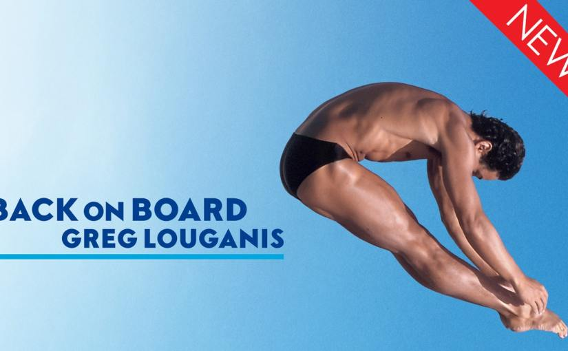 Get Back on Board with Greg Louganis