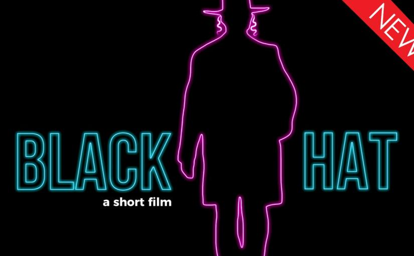 Short Film Spotlight: Black Hat
