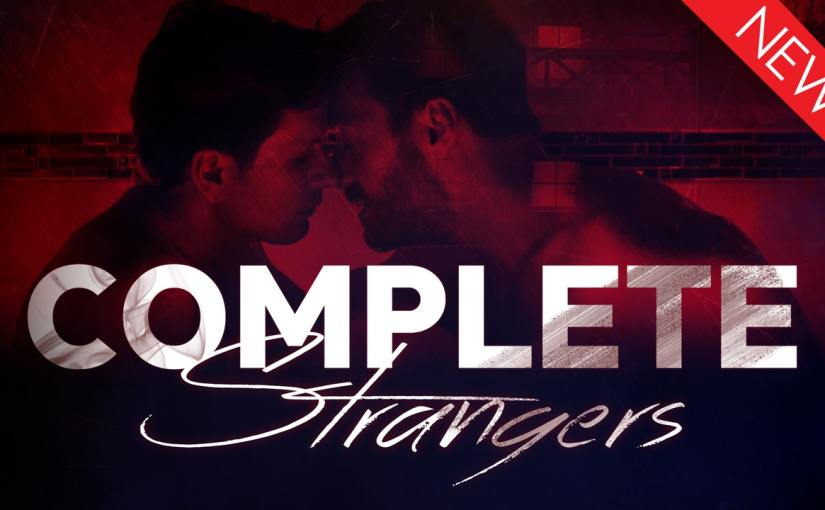 A dreamy romance becomes a nightmare in the new thriller Complete Strangers