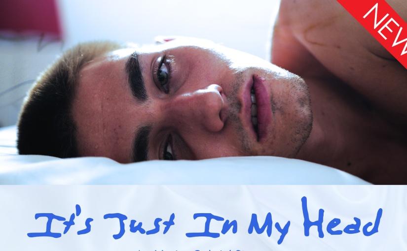 Short Film Spotlight: It's Just in MyHead