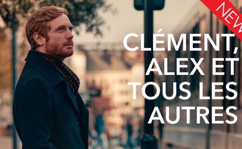 Now Available: Clément, Alex et tous lesautres