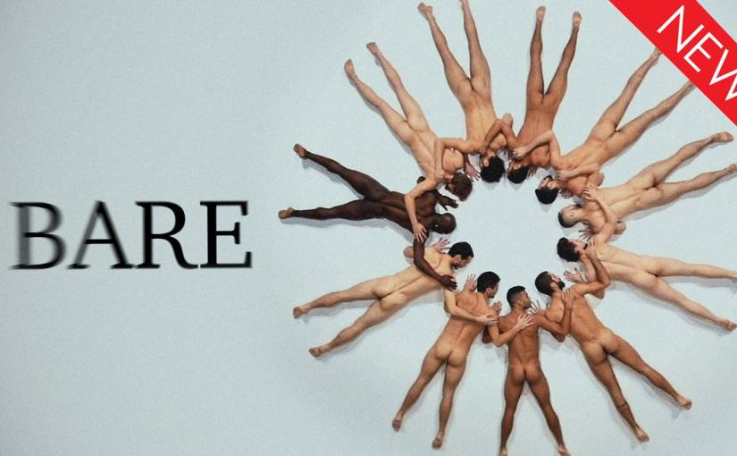 Nude male dancers explore dark, primal energy and ritual in the dance documentaryBare