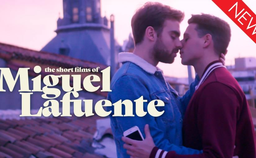 The Short Films of MiguelLafuente